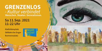 <b>GRENZENLOS - Kultur verbindet -   Menschen. Staaten. Generationen.</b> Sa 11.Sep. 2021 11-22 Uhr